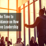 Now is the Time to Offer Guidance on How to Improve Leadership